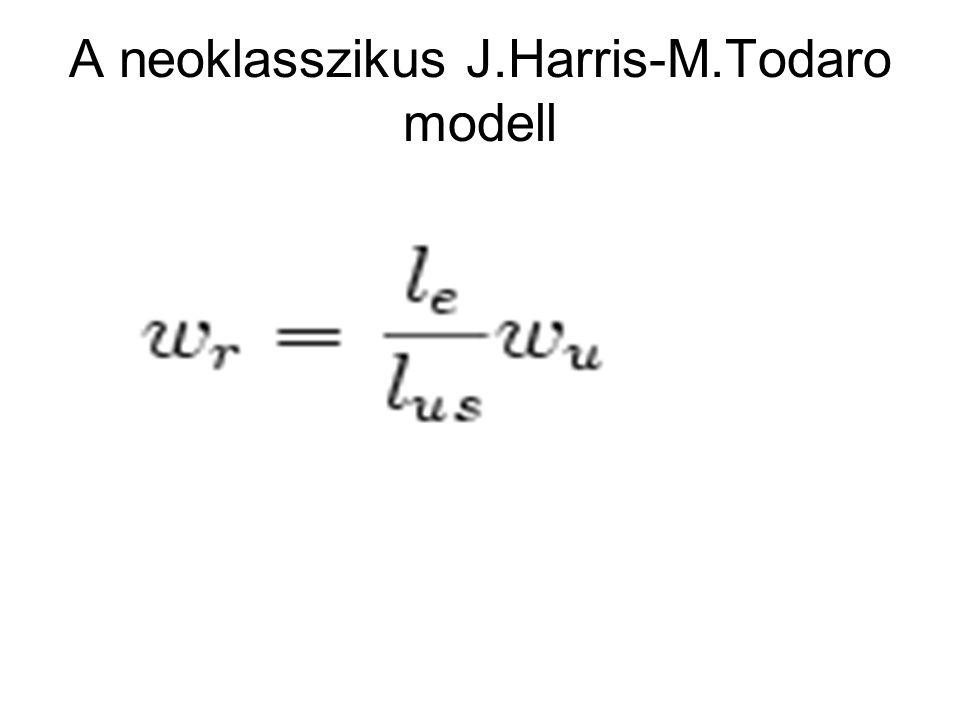 A neoklasszikus J.Harris-M.Todaro modell