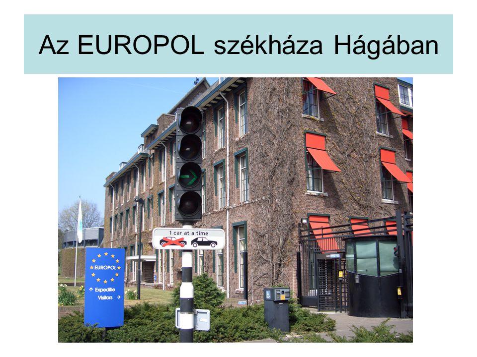 Az EUROPOL székháza Hágában