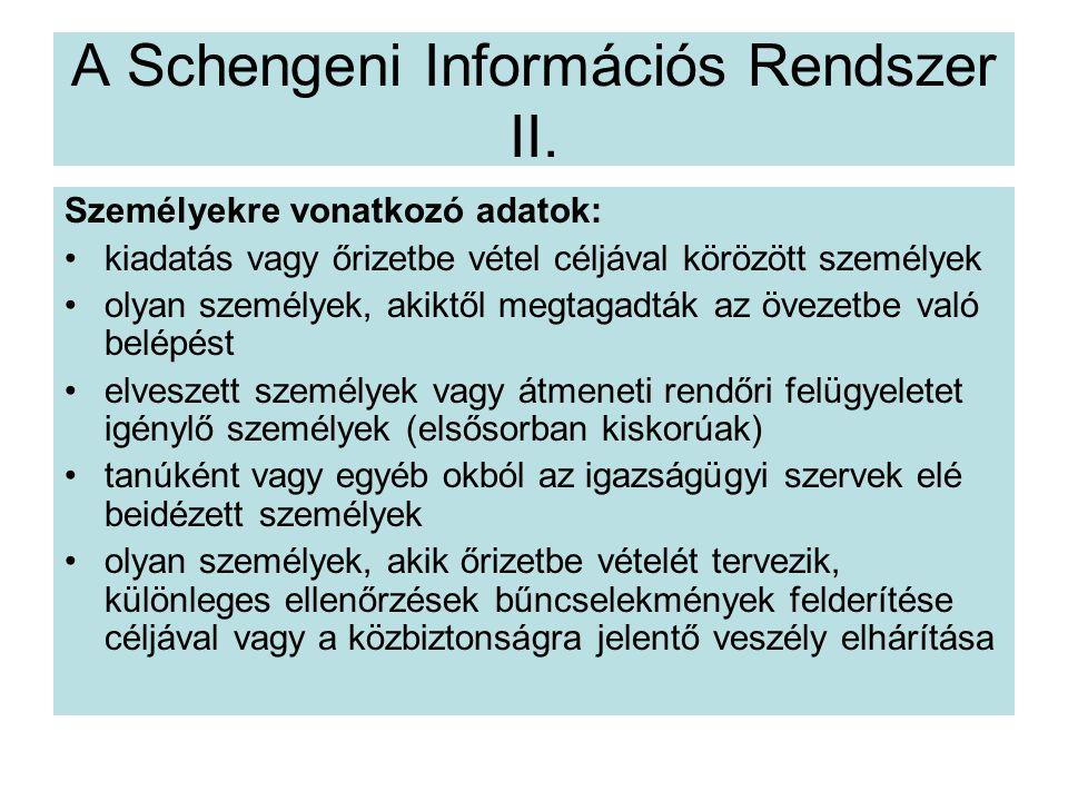A Schengeni Információs Rendszer II.
