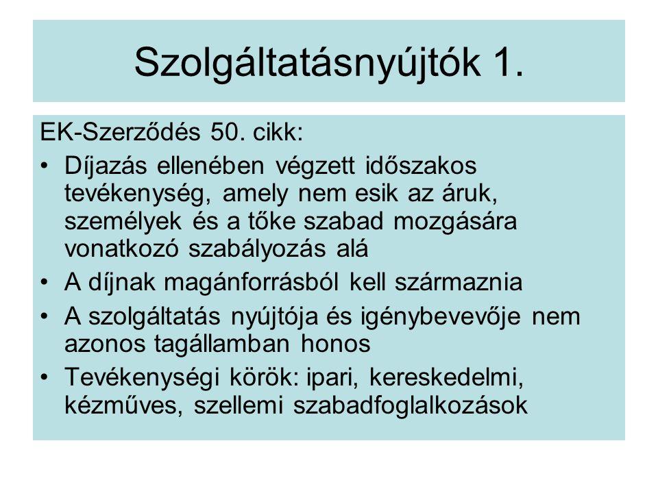Szolgáltatásnyújtók 1.EK-Szerződés 50.