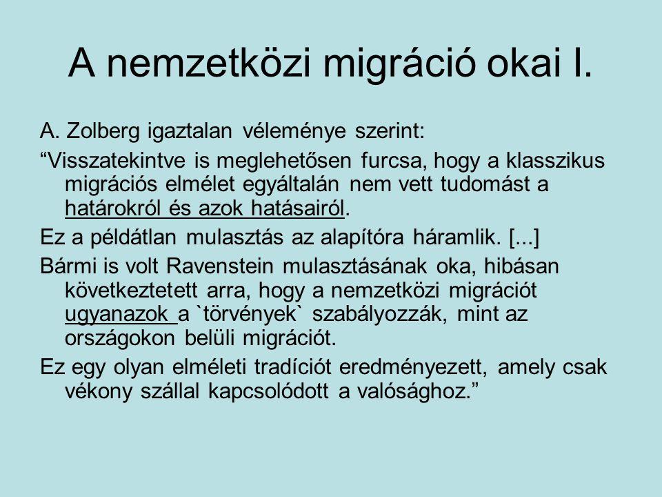 A nemzetközi migráció okai I.A.