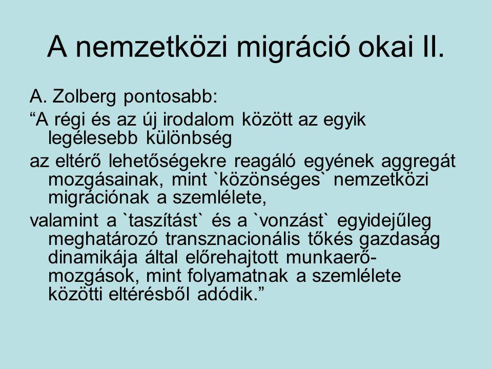 A nemzetközi migráció okai II.A.