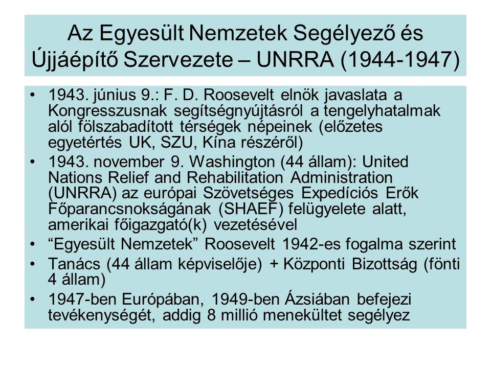 Az Egyesült Nemzetek Segélyező és Újjáépítő Szervezete – UNRRA (1944-1947) 1943.