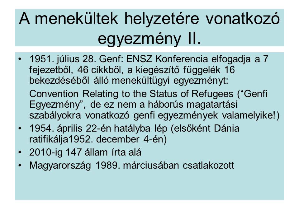 A menekültek helyzetére vonatkozó egyezmény II.1951.