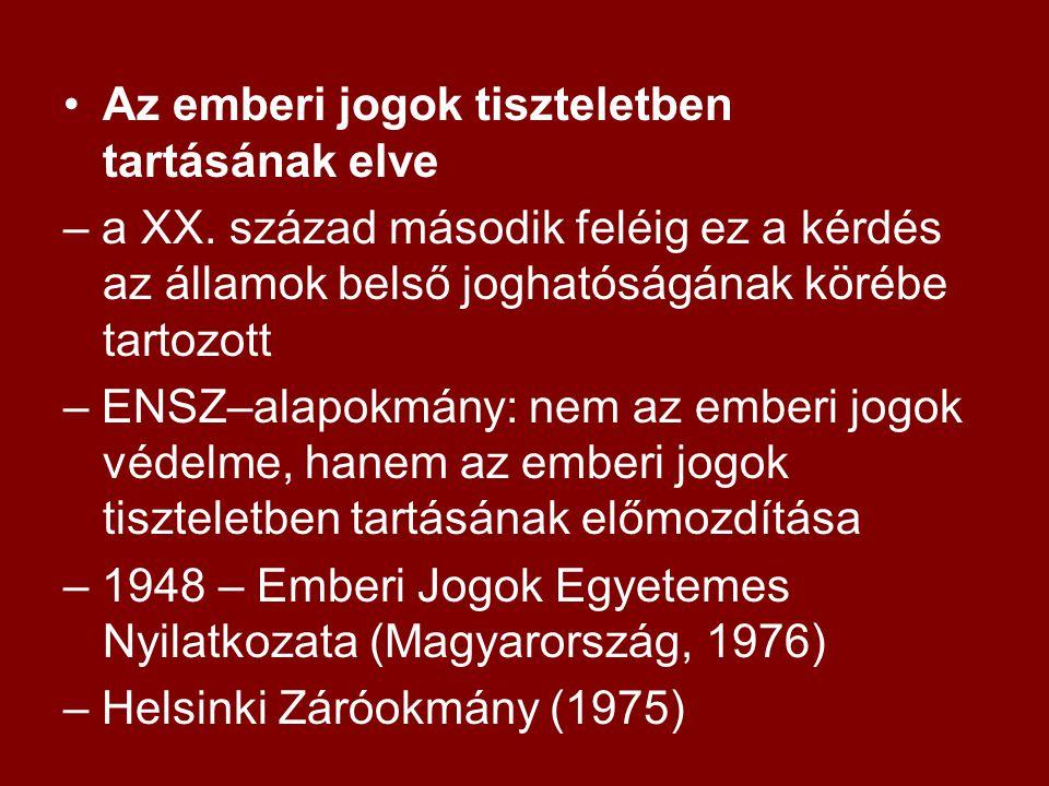 Az emberi jogok tiszteletben tartásának elve – a XX.