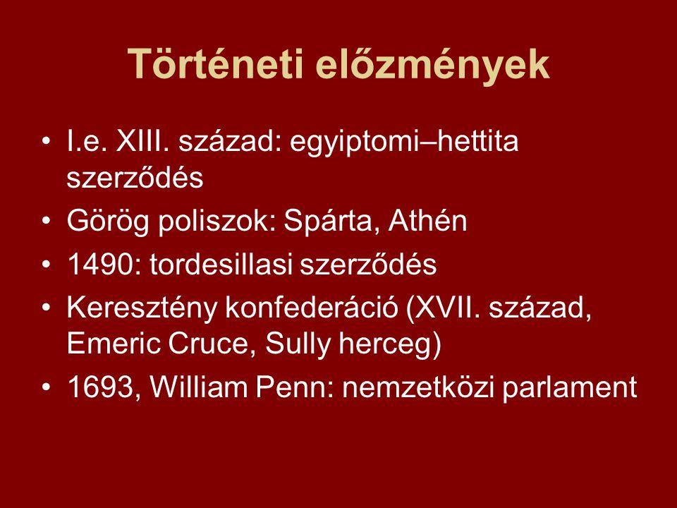 Történeti előzmények I.e.XIII.