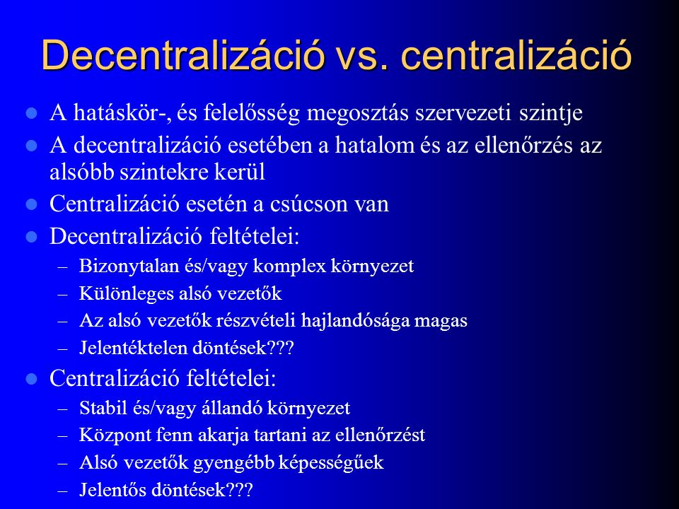 Decentralizáció vs.