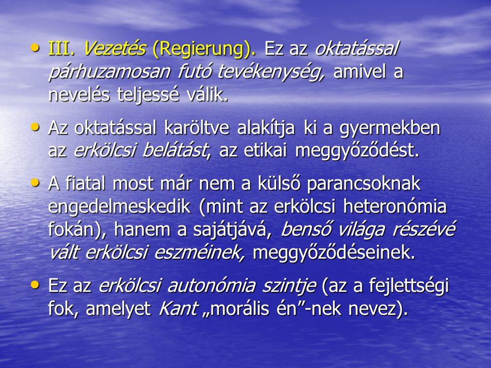 III.Vezetés (Regierung).