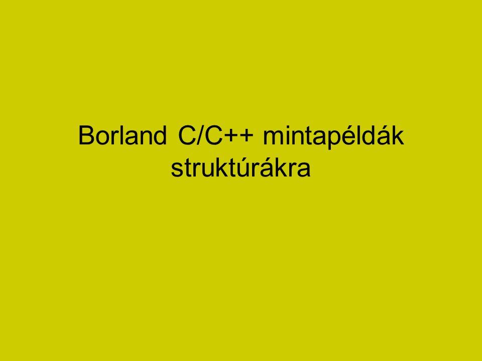 Borland C/C++ mintapéldák struktúrákra