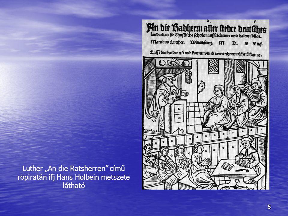 """5 Luther """"An die Ratsherren című röpiratán ifj Hans Holbein metszete látható"""