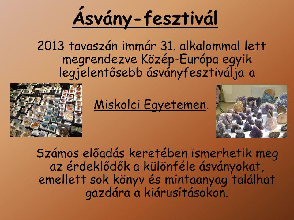 Ásvány-fesztivál 2013 tavaszán immár 31.