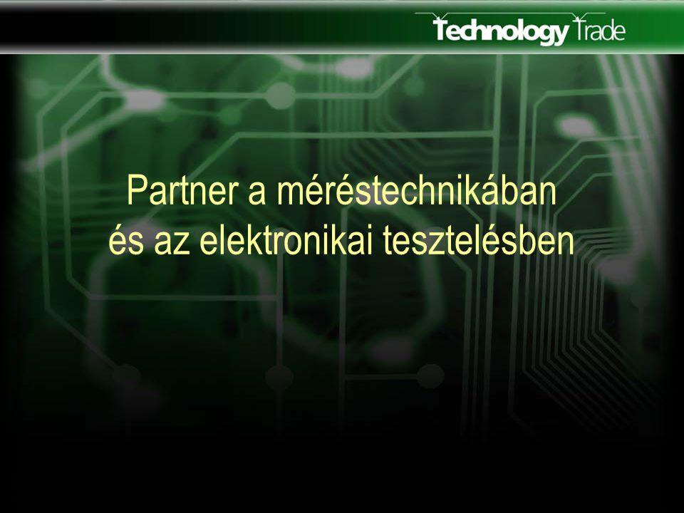 Partner a méréstechnikában és az elektronikai tesztelésben