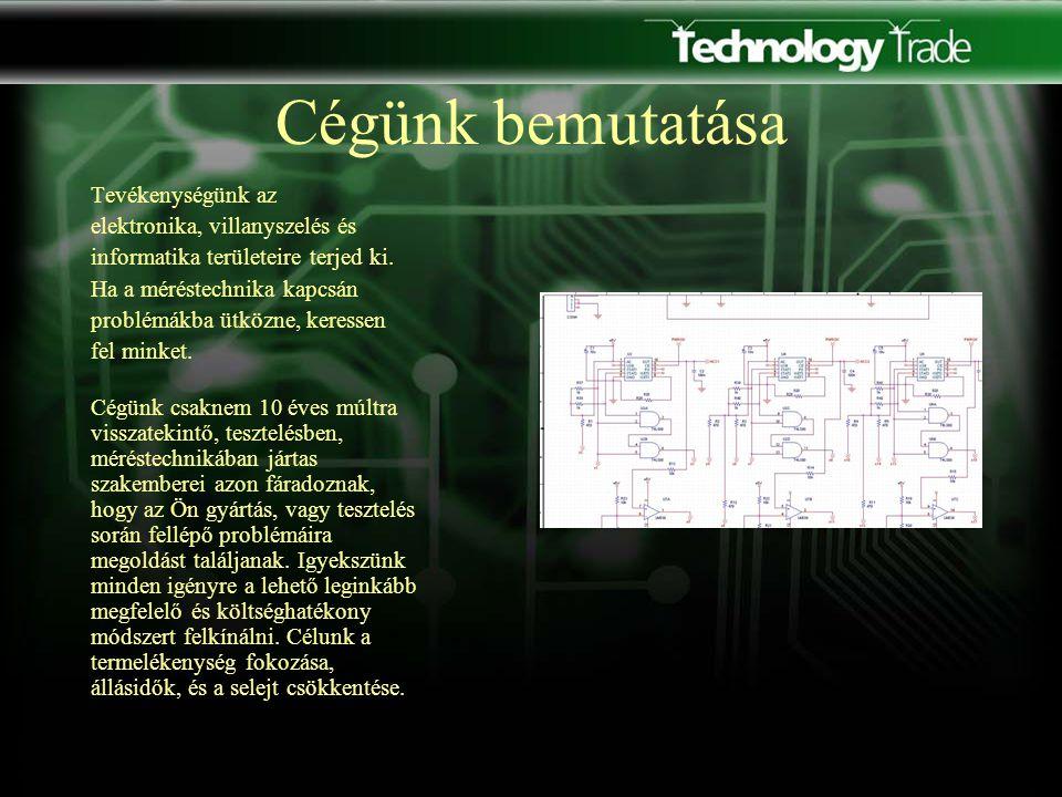 Szolgáltatásaink Egyedi áramkörök tervezése és kivitelezése