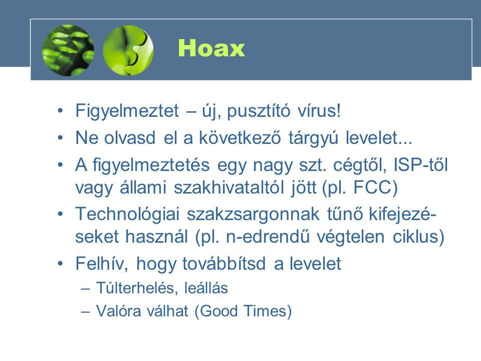 Hoax Figyelmeztet – új, pusztító vírus.Ne olvasd el a következő tárgyú levelet...