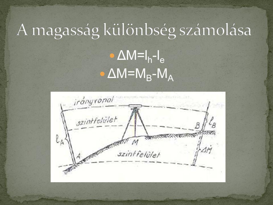 ΔM=l h -l e ΔM=M B -M A