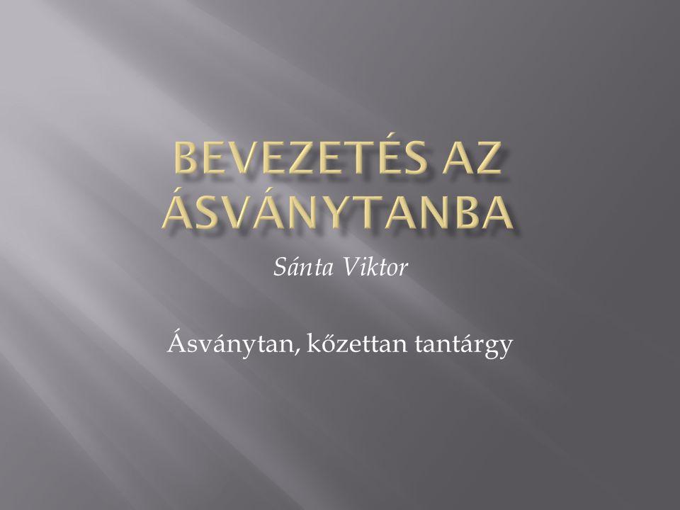 Sánta Viktor Ásványtan, kőzettan tantárgy