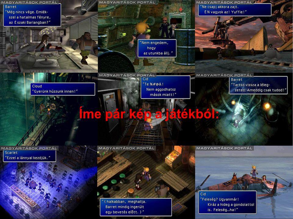 Íme pár kép a játékból: