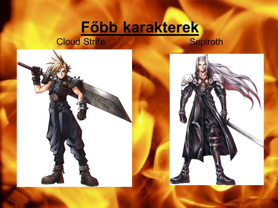 Főbb karakterek Cloud Strife Sepiroth