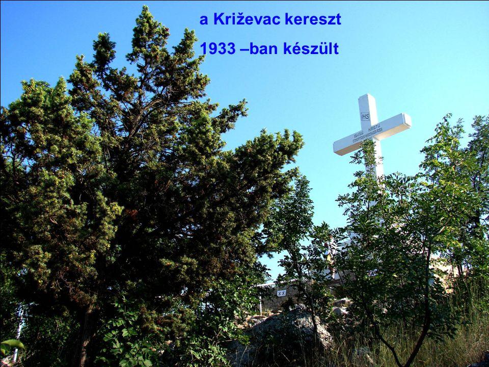 a Križevac kereszt 1933 –ban készült