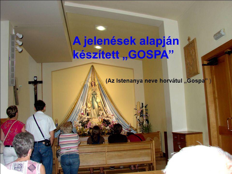 """A jelenések alapján készített """"GOSPA"""" (Az Istenanya neve horvátul """"Gospa"""" )"""