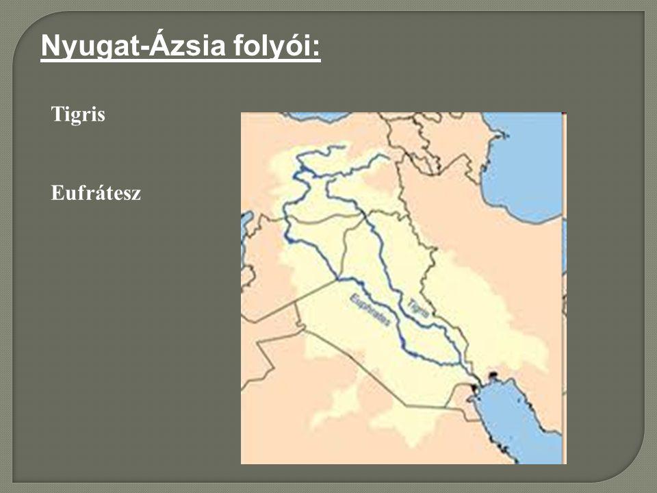 Nyugat-Ázsia folyói: Tigris Eufrátesz