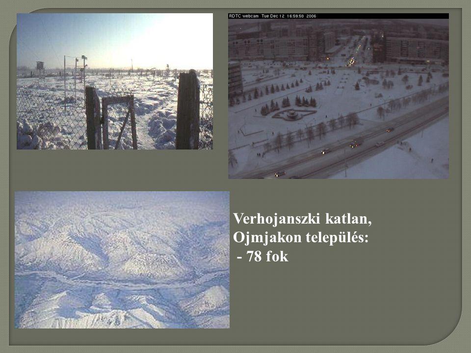 Verhojanszki katlan, Ojmjakon település: - 78 fok