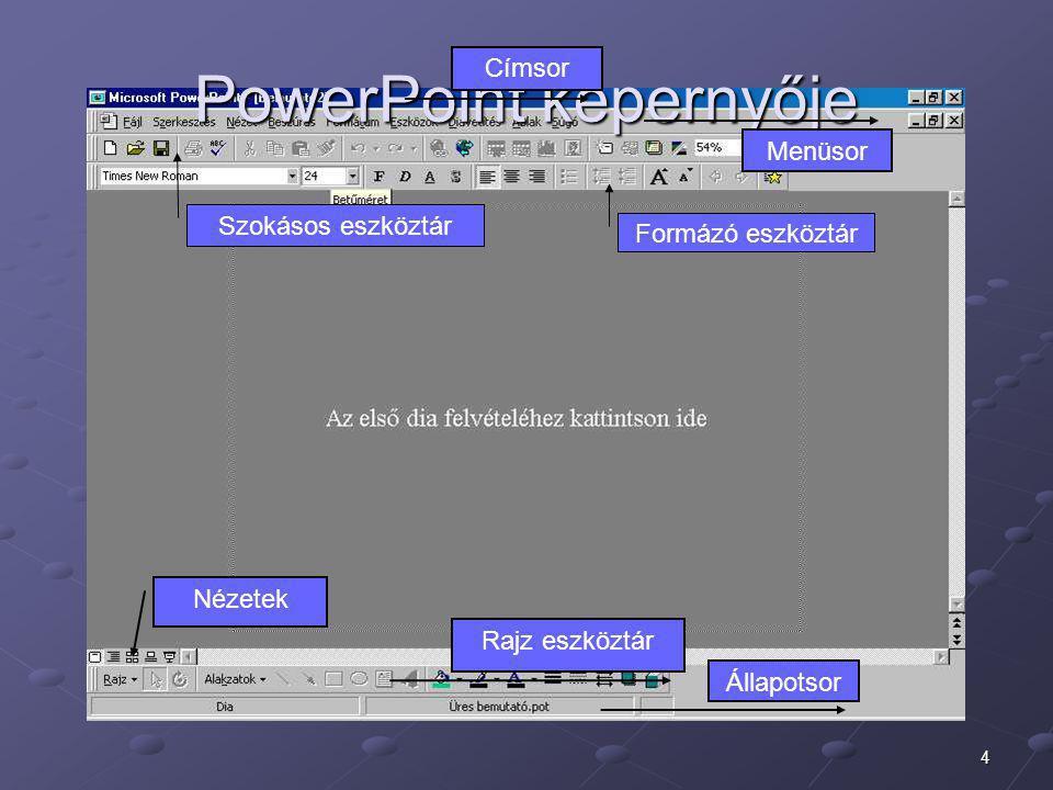5 Diatípusok Üres bemutató készítése esetén előre elkészített diatípusok közül választhatunk, ezek tájékoztató szövegeket tartalmaznak.