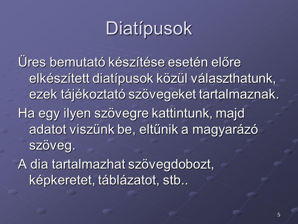 6 Diatípusok