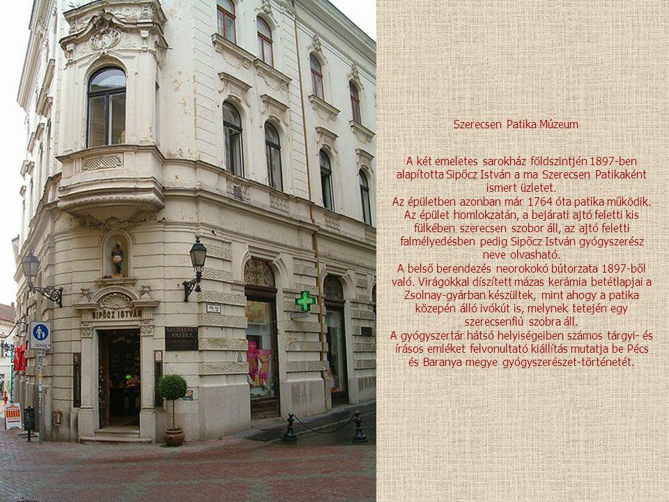 Szerecsen Patika Múzeum A két emeletes sarokház földszintjén 1897-ben alapította Sipőcz István a ma Szerecsen Patikaként ismert üzletet.