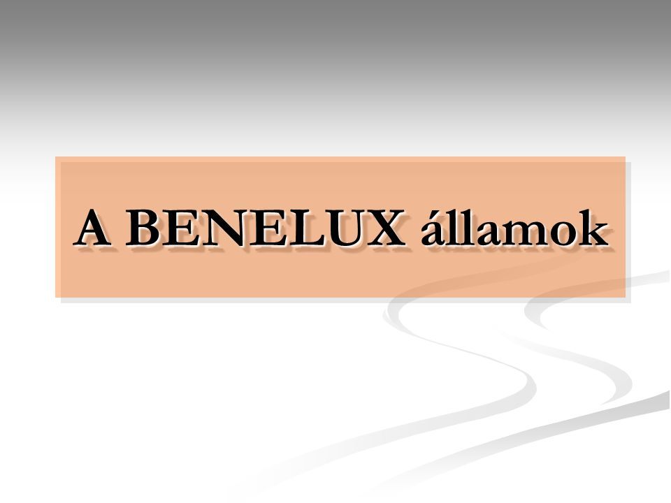 A BENELUX államok