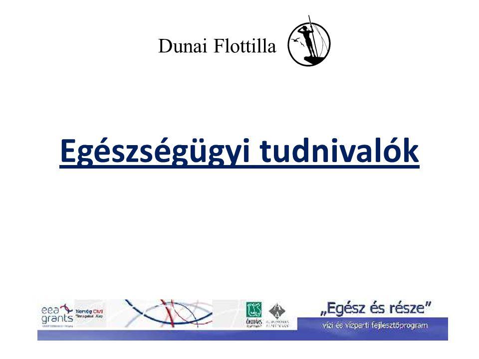 Egészségügyi tudnivalók Dunai Flottilla