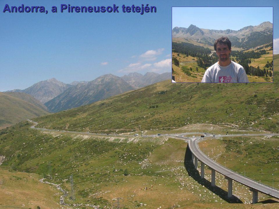 Andorra, a Pireneusok tetején