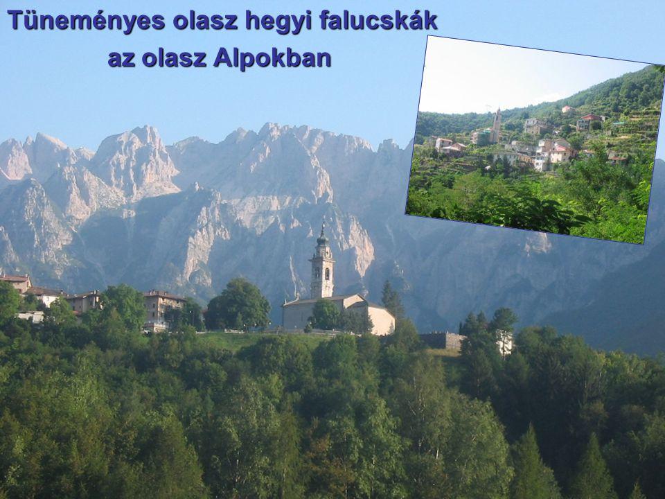 Tüneményes olasz hegyi falucskák az olasz Alpokban az olasz Alpokban