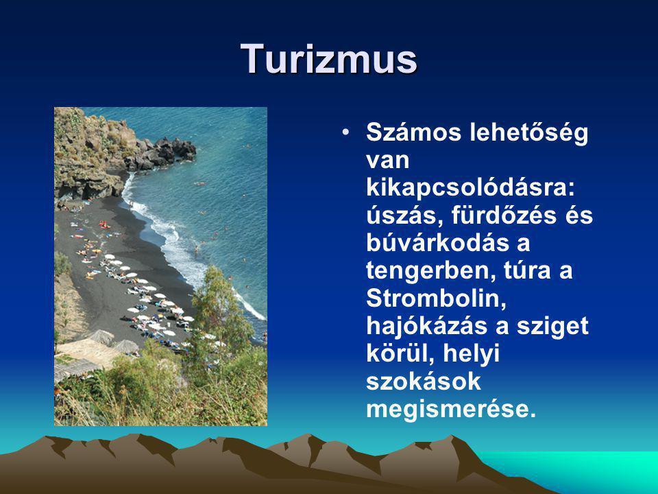 Turizmus Számos lehetőség van kikapcsolódásra: úszás, fürdőzés és búvárkodás a tengerben, túra a Strombolin, hajókázás a sziget körül, helyi szokások