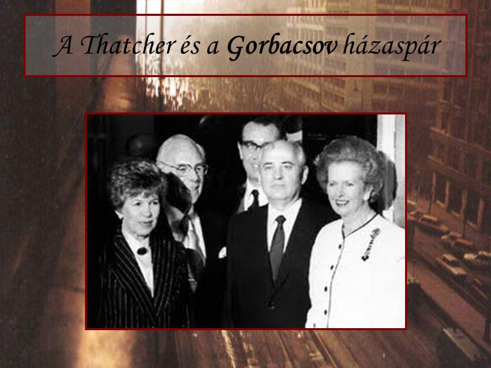 A Thatcher és a Gorbacsov házaspár