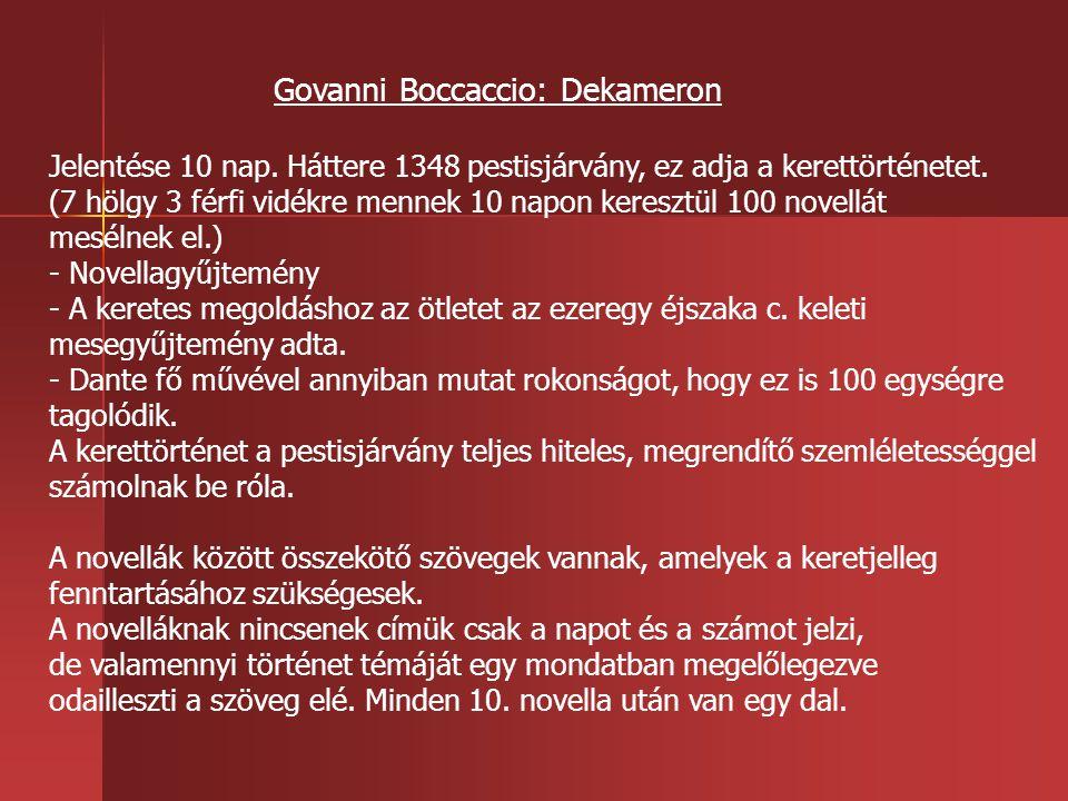 Govanni Boccaccio: Dekameron Jelentése 10 nap.