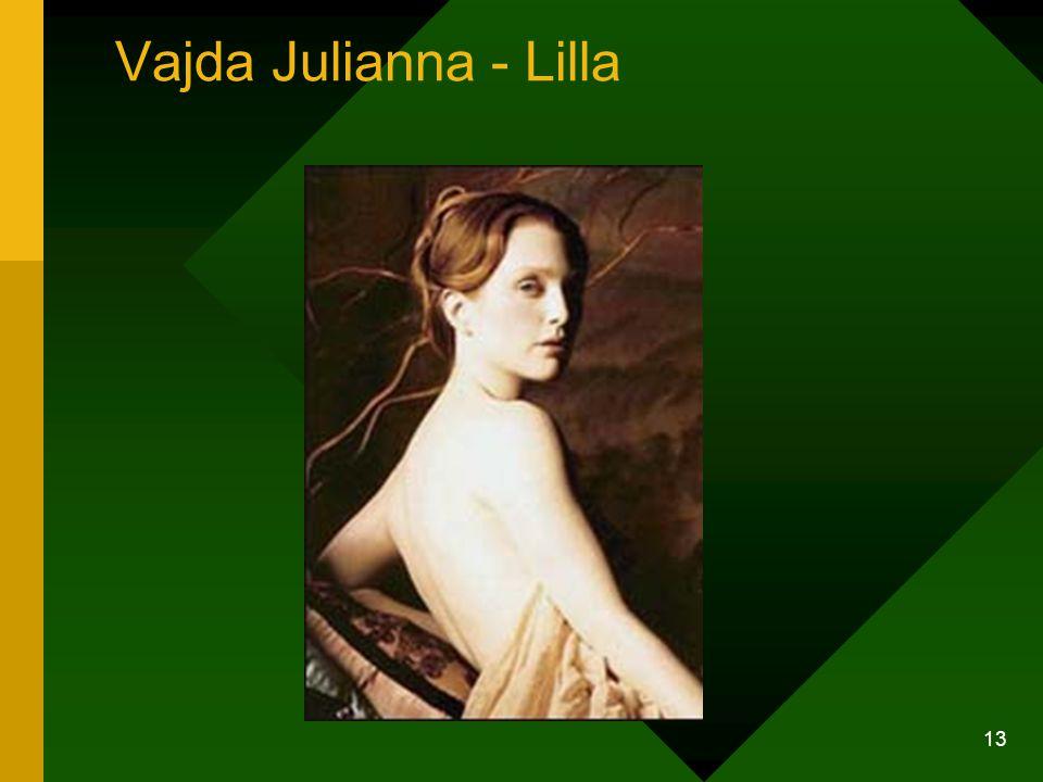 13 Vajda Julianna - Lilla
