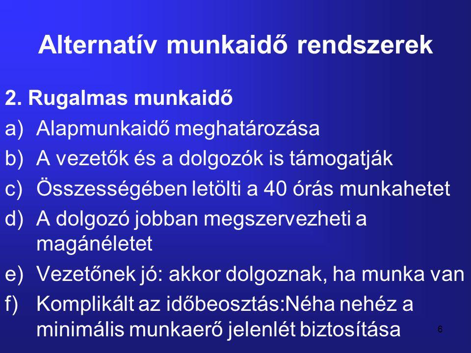 7 Alternatív munkaidő rendszerek 3.