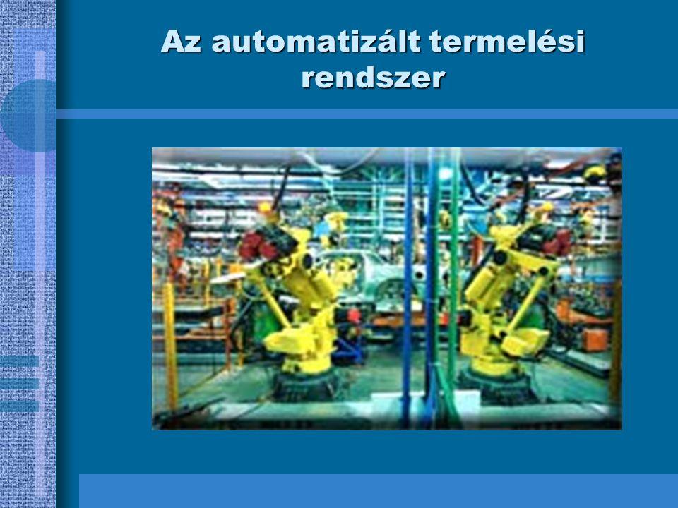 Az automatizált termelési rendszer