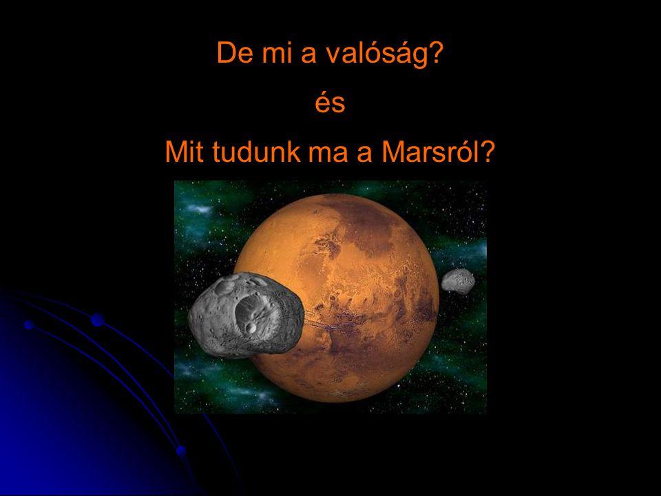 De mi a valóság? és Mit tudunk ma a Marsról?