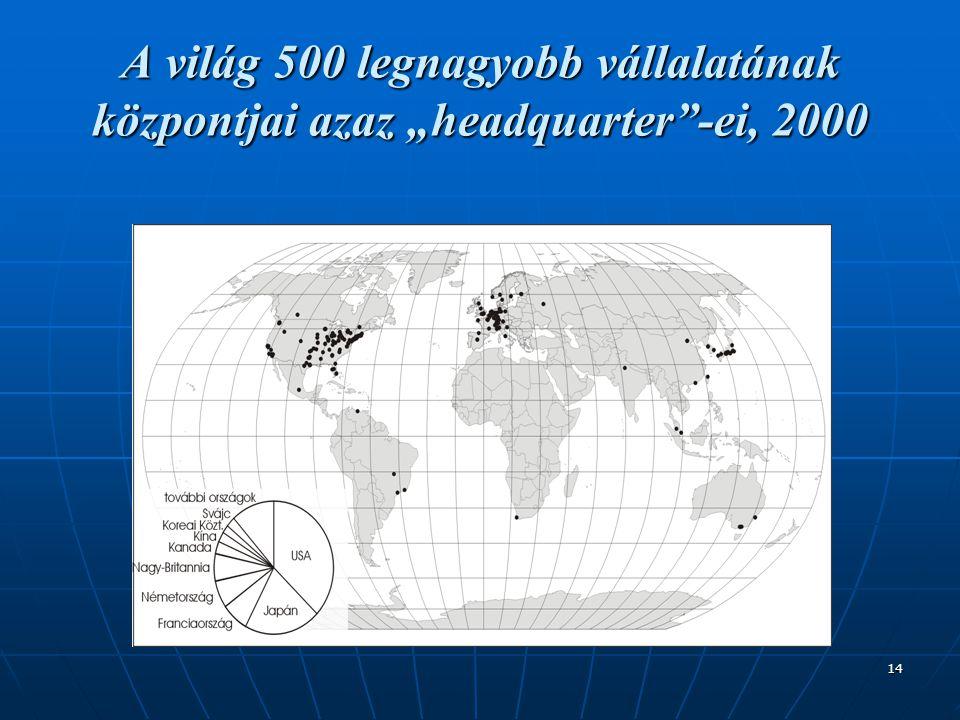 """14 A világ 500 legnagyobb vállalatának központjai azaz """"headquarter""""-ei, 2000"""