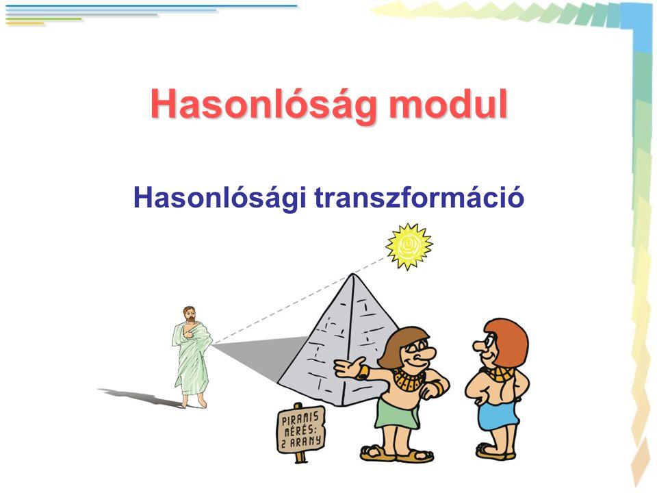 Hasonlóság modul Hasonlósági transzformáció