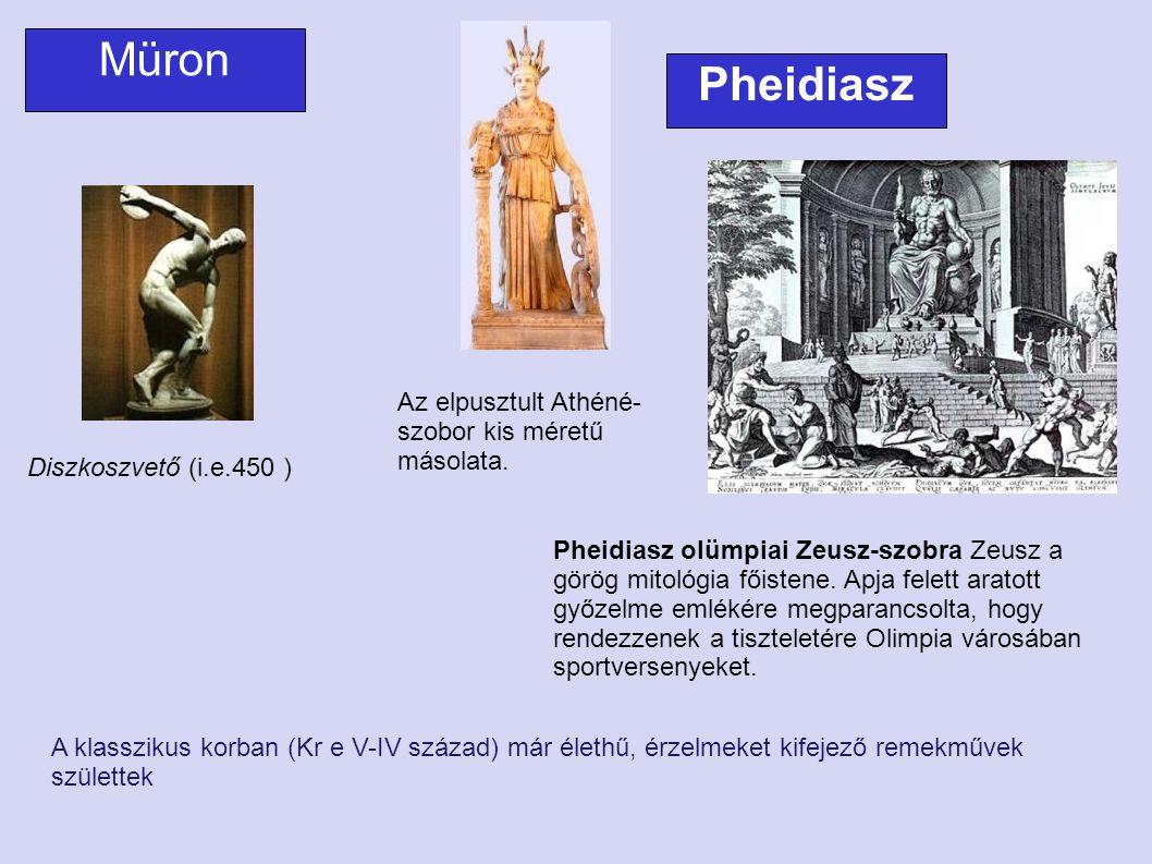 Az elpusztult Athéné- szobor kis méretű másolata. Pheidiasz olümpiai Zeusz-szobra Zeusz a görög mitológia főistene. Apja felett aratott győzelme emlék