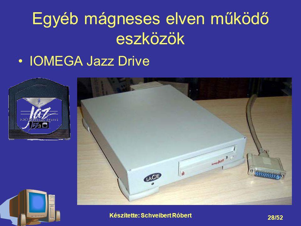 Készítette: Schveibert Róbert 28/52 Egyéb mágneses elven működő eszközök IOMEGA Jazz Drive