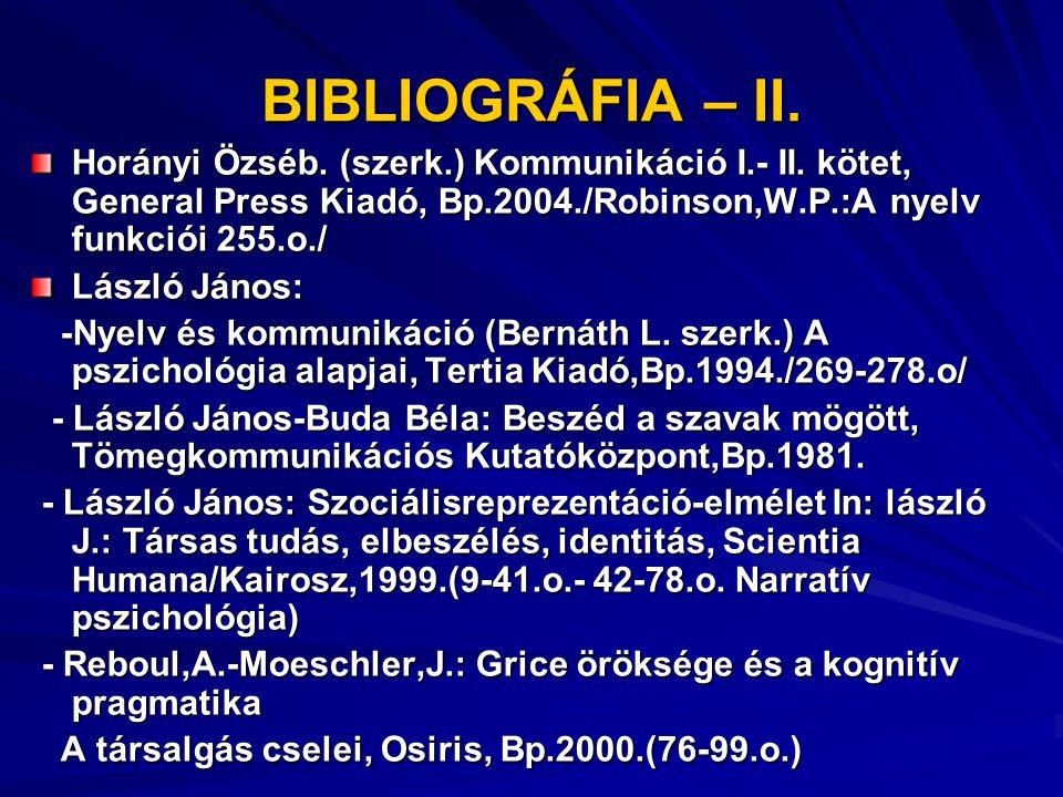 BIBLIOGRÁFIA- II.- Pataki Ferenc: Csoportlélektan II.
