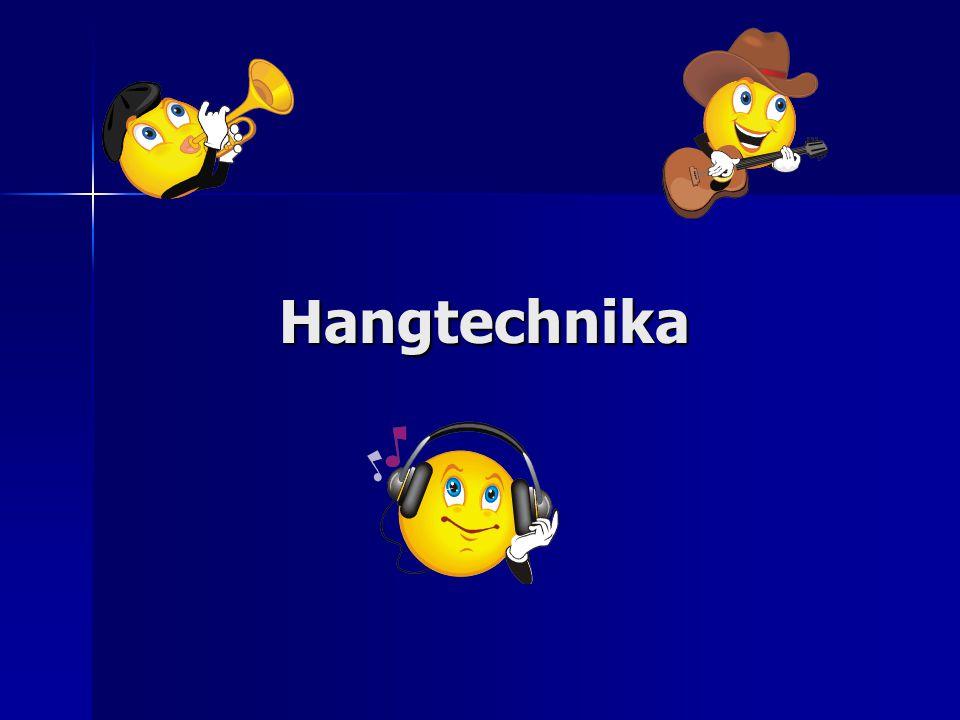 Hangtechnikai alapok Az alaphangot frekvenciájával (hangmagasság) és amplitúdójával (hangerő) jellemezhetjük.