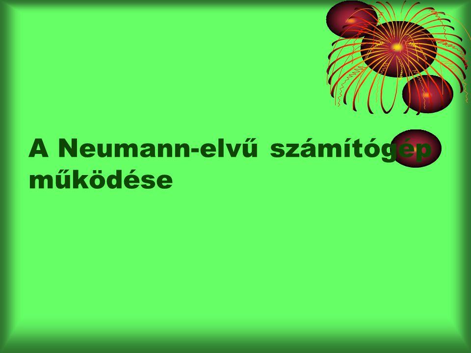 A Neumann-elvű számítógép működése