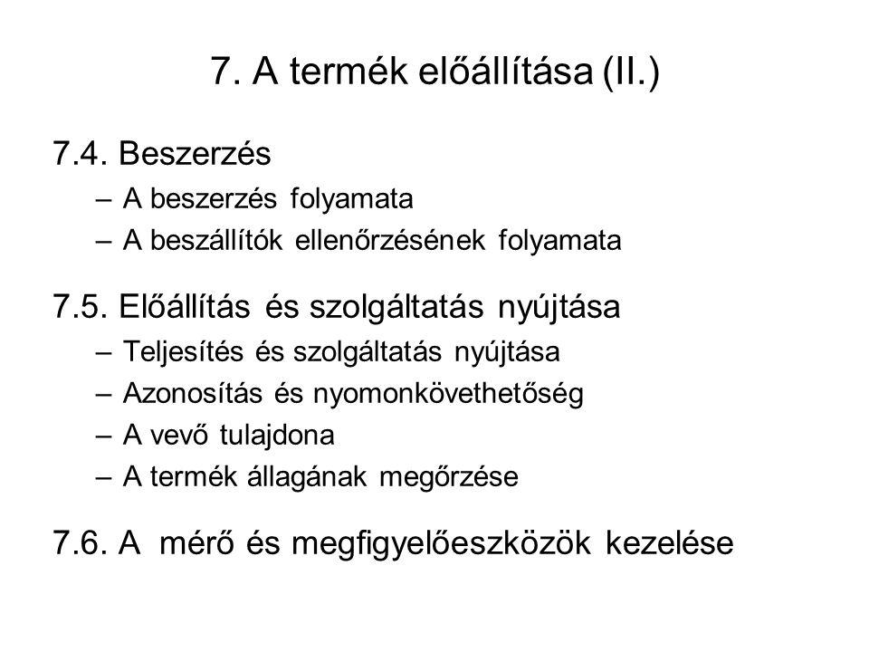 7.A termék előállítása (II.) 7.4.