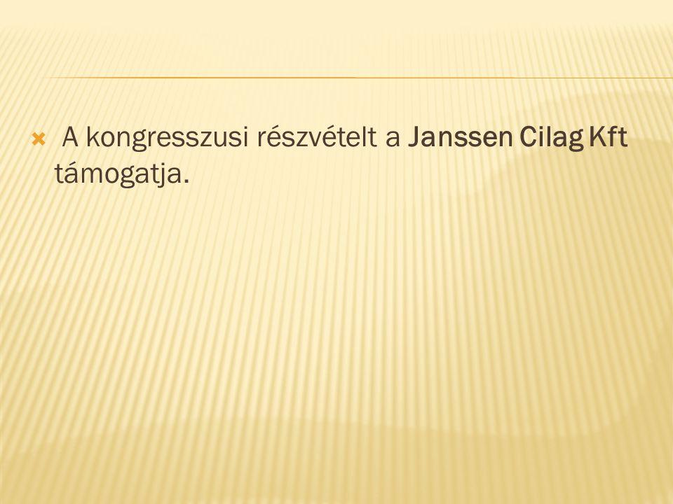  A kongresszusi részvételt a Janssen Cilag Kft támogatja.