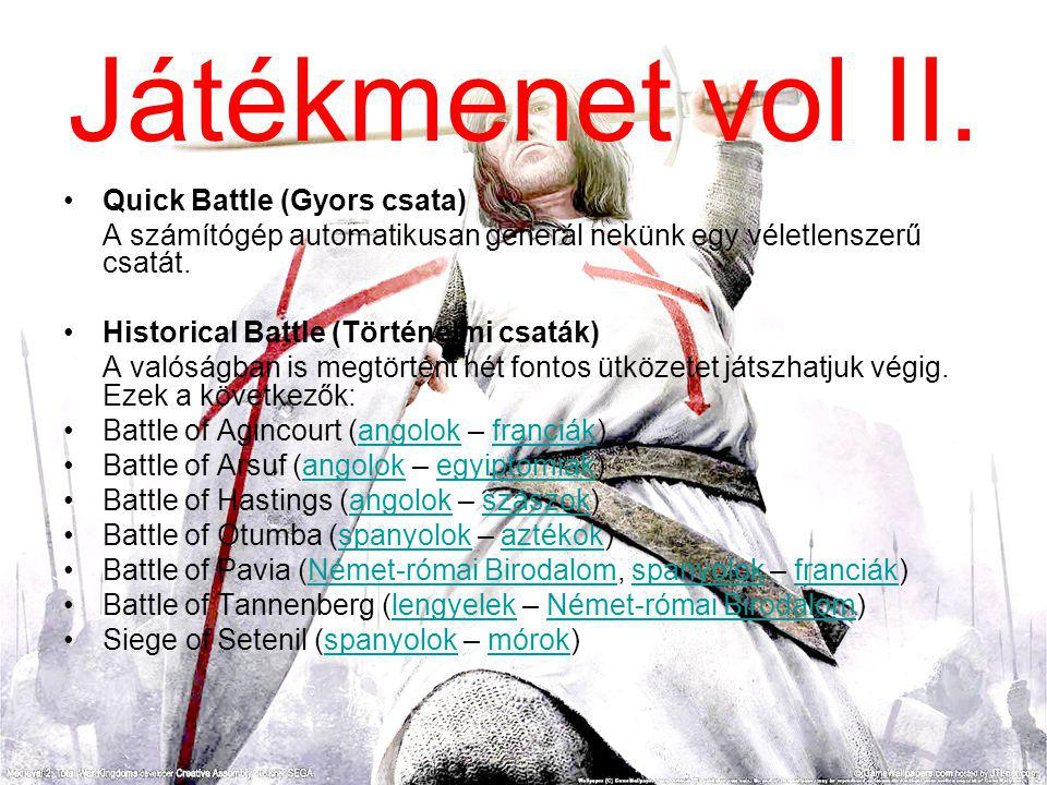 Játékmenet vol II.